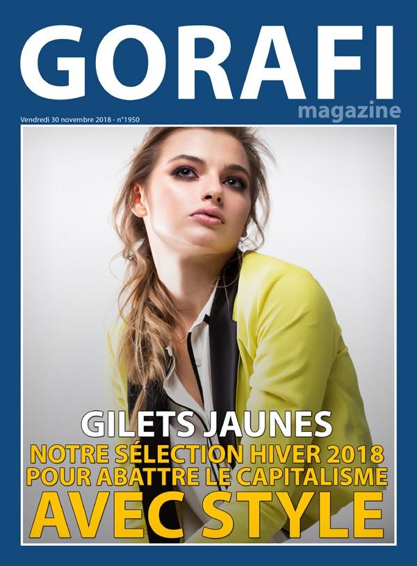 Gorafi Magazine Gilets Jaunes Notre Selection Hiver 2018 Pour